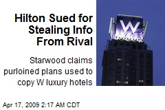Hilton Sued for Stealing Info From Rival