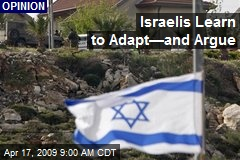 Israelis Learn to Adapt—and Argue
