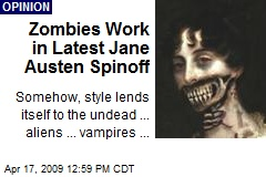 Zombies Work in Latest Jane Austen Spinoff