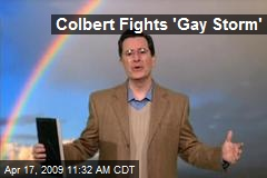 Colbert Fights 'Gay Storm'