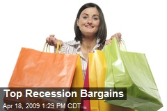 Top Recession Bargains