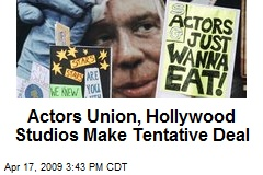 Actors Union, Hollywood Studios Make Tentative Deal