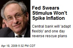 Fed Swears Stimulus Won't Spike Inflation