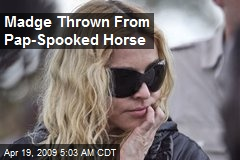 Madge Thrown From Pap-Spooked Horse