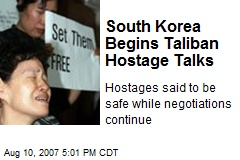 South Korea Begins Taliban Hostage Talks