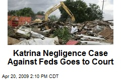 Katrina Negligence Case Against Feds Goes to Court