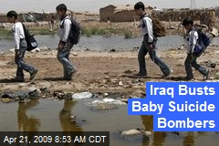 Iraq Busts Baby Suicide Bombers