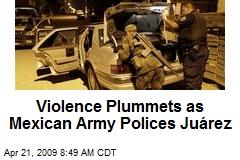 Violence Plummets as Mexican Army Polices Juárez