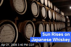 Sun Rises on Japanese Whiskey