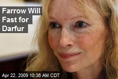 Farrow Will Fast for Darfur
