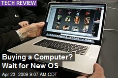 Buying a Computer? Wait for New OS