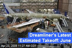 Dreamliner's Latest Estimated Takeoff: June