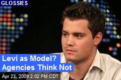 Levi as Model? Agencies Think Not