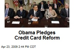 Obama Pledges Credit Card Reform