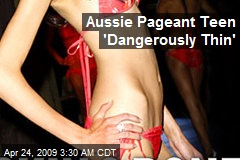 Aussie Pageant Teen 'Dangerously Thin'