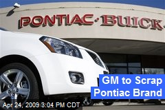 GM to Scrap Pontiac Brand