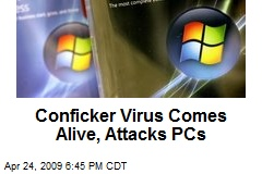 Conficker Virus Comes Alive, Attacks PCs