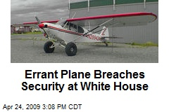 Errant Plane Breaches Security at White House