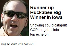 Runner-up Huckabee Big Winner in Iowa