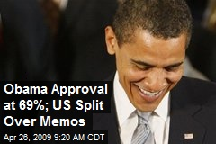Obama Approval at 69%; US Split Over Memos