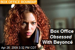 Box Office Obsessed With Beyoncé