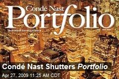 Condé Nast Shutters Portfolio