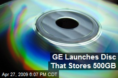 GE Launches Disc That Stores 500GB