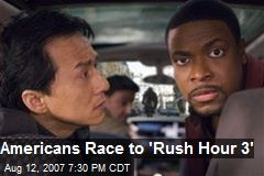 Americans Race to 'Rush Hour 3'