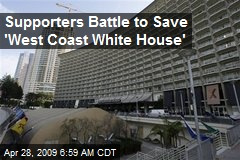 Supporters Battle to Save 'West Coast White House'