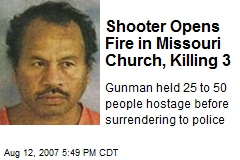 Shooter Opens Fire in Missouri Church, Killing 3