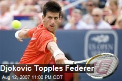Djokovic Topples Federer