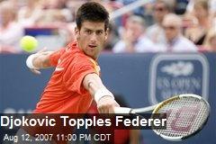 Djokovic Topples Federer