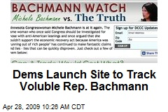 Dems Launch Site to Track Voluble Rep. Bachmann