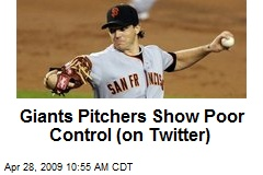 Giants Pitchers Show Poor Control (on Twitter)