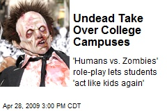 Undead Take Over College Campuses