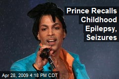 Prince Recalls Childhood Epilepsy, Seizures