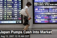 Japan Pumps Cash Into Market