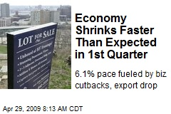 Economy Shrinks Faster Than Expected in 1st Quarter