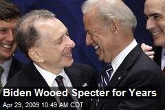 Biden Wooed Specter for Years