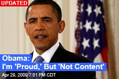 Obama: I'm 'Proud,' But 'Not Content'