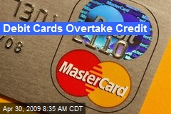 Debit Cards Overtake Credit