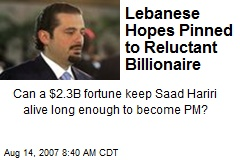 Lebanese Hopes Pinned to Reluctant Billionaire