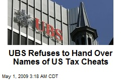 UBS Refuses to Hand Over Names of US Tax Cheats