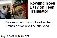 Rowling Goes Easy on Teen Translator