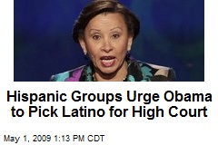 Hispanic Groups Urge Obama to Pick Latino for High Court