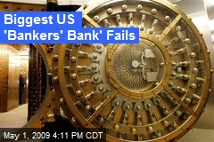 Biggest US 'Bankers' Bank' Fails