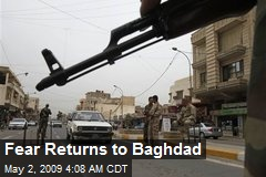 Fear Returns to Baghdad