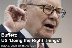 Buffett: US 'Doing the Right Things'