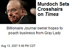 Murdoch Sets Crosshairs on Times