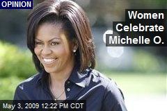 Women Celebrate Michelle O.